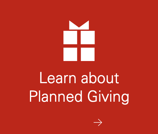 Learn about Planned Giving